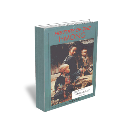 History of the Hmong by Jean Mottin